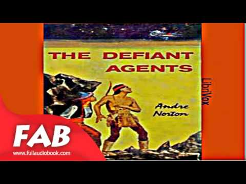 The Defiant Agents Full Audiobook by Andre NORTON by Science Fiction