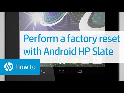 Performing a Factory Reset on the HP Slate Tablet with Android