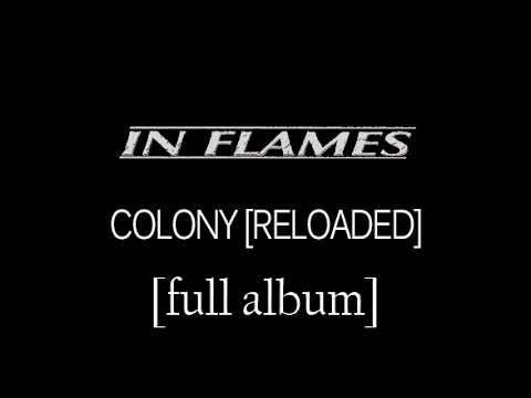 In Flames - Colony (Reloaded) [Full Album] [HD Lyrics in Video]