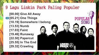 9 Lagu Linkin Park Paling populer