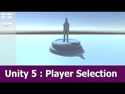 Unity 5 : Player Character Selection