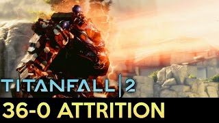 Titanfall 2 - 36-0 Attrition Gameplay with ION
