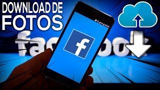 Como Salvar TODAS as FOTOS do Facebook no Celular [ Sem Aplicativos ]