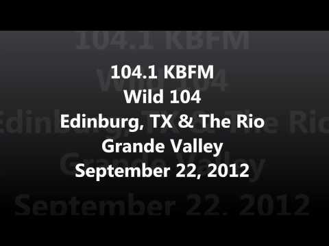 Aircheck - 104.1 KBFM Wild 104 Edinburg, TX & The Rio Grande Valley September 22, 2012