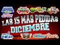 Las 15 Cumbias Sonideras mas Sonadas de Diciembre 2017