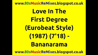 Love In The First Degree (Eurobeat Style) - Bananarama
