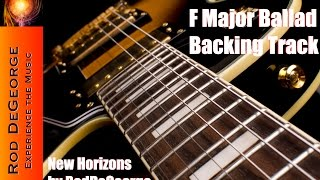 F Major Ballad Backing Track   New Horizons by Rod DeGeorge