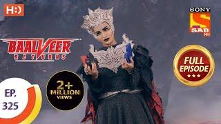 Baalveer Returns - Ep 325 - Full Episode - 22nd March, 2021 Thumb