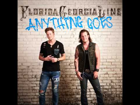 Anything Goes - Florida Georgia Line With Subtitles