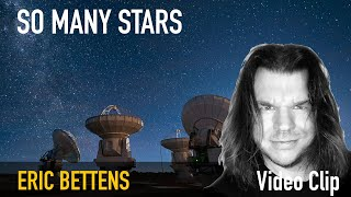 Eric Bettens   SO MANY STARS Video clip