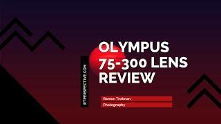 Olympus 75-300mm F4.8-6.7 II l…