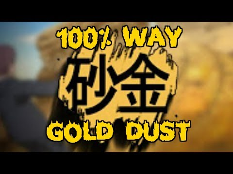 HOW TO GET GOLD DUST 100%  REACTION  ROBLOX Shinobi Life OA