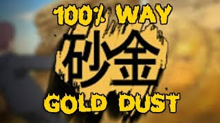 HOW TO GET GOLD DUST 100% (LIVE REACTION) | ROBLOX Shinobi Life OA