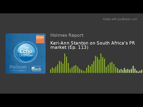 Keri-Ann Stanton on South Africa's PR market (Ep. 113)