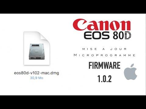 Firmware 1 0 2 - CANON EOS 80D
