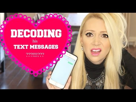 DECODING HIS TEXTS!!! How to Tell if He Likes You:-)