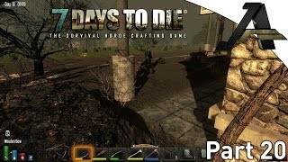 7 Days to Die Alpha 12.5 Gameplay - S2E20- Hub City Loot Run
