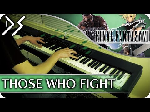 """Final Fantasy VII - """"Those Who Fight"""" [Piano Collections Arrangement]    DS Music"""