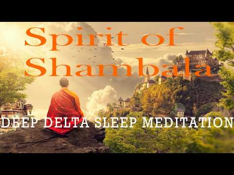 BLISSFUL: Spirit of Shambala | Deep SLEEP Meditation | Delta | Healing| Isochronic Tones Only
