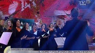 """""""La Canzone Di Noi"""" - Il Coro """"I Polifonici Del Marchesato"""""""