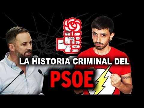 La Historia Criminal Del PSOE | InfoVlogger