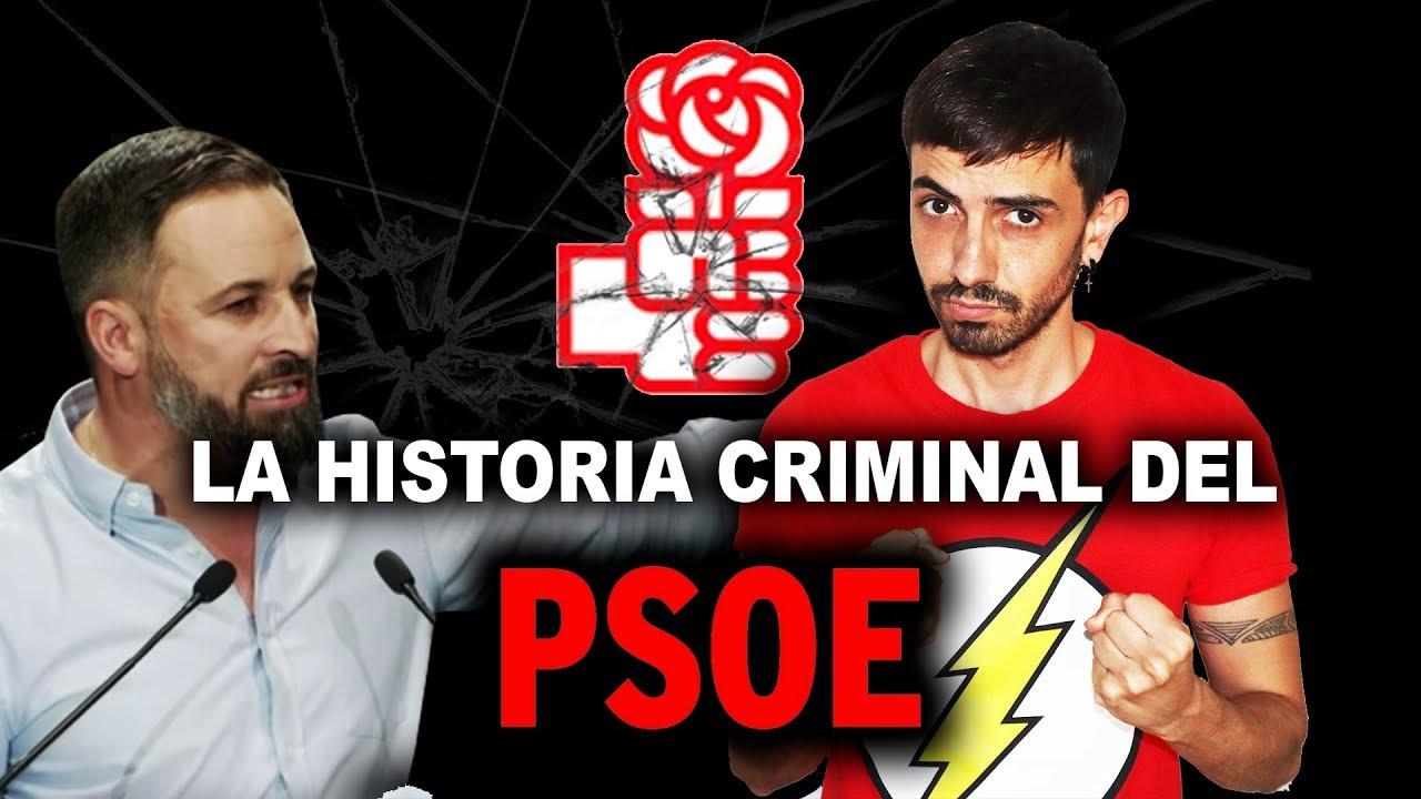 La historia criminal del PSOE   InfoVlogger