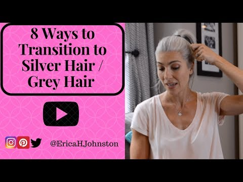 8 Ways to Transition to Silver Hair / Grey Hair