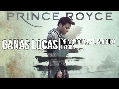 Ganas Locas - Prince Royce ft. Farruko (Lyrics)