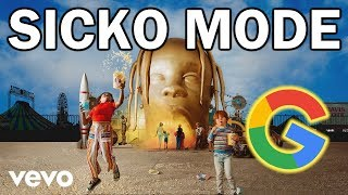 Sicko Mode but every word is a Google image