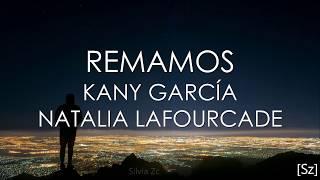 Baixar Kany García, Natalia Lafourcade - Remamos (Letra)