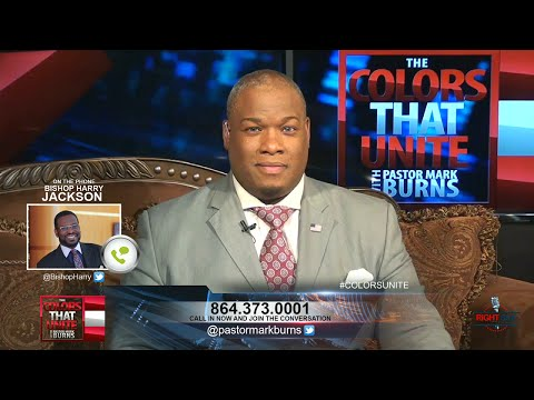Why African Americans Should Vote for Donald Trump: The Colors That Unite w/ Pastor Mark Burns