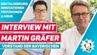 Interview Martin Gräfer | Vorstand Bayerische | Digitalisierung, Innovation, Provisionsdeckel