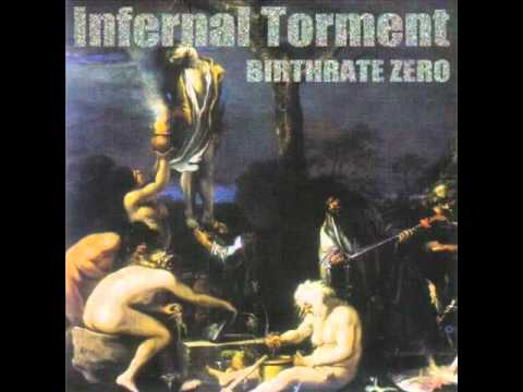 Infernal Torment  Product of Society