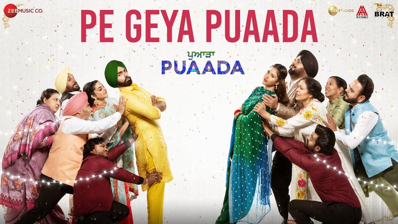 Download Pe Geya Puaada - PUAADA | Ammy Virk & Sonam Bajwa | Nachhatar Gill | Happy Raikoti & V Rakx Music