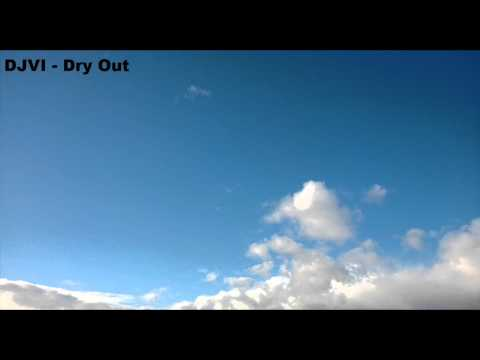 DJVI - Dry Out