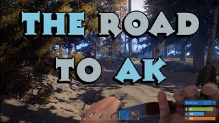 Road To AK - Rust