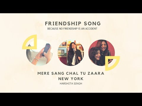 Mere Sang Toh Chal Zara - New York   Friendship Day Song   Harshita Singh   Knight Pictures