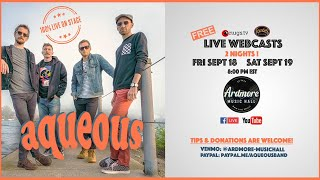 Aqueous LIVE at Ardmore Music Hall on 9/19/20