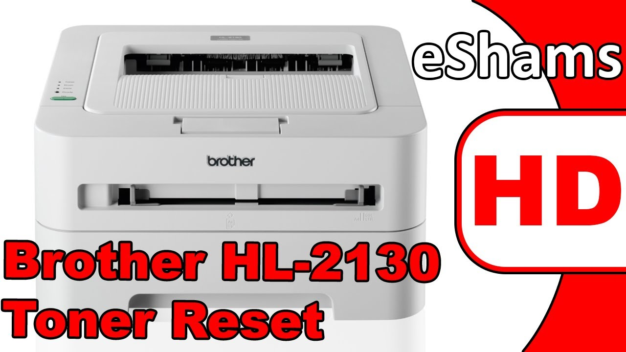 brother hl 2130 toner reset youtube. Black Bedroom Furniture Sets. Home Design Ideas