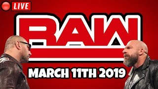 🔴 WWE RAW Live Stream March 11th 2019 - Full Show Live Reactions