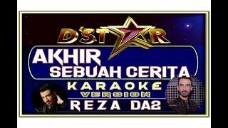 Lagu Karaoke AKHIR SEBUAH CERITA versi REZA D'STAR