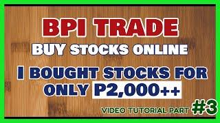 BPI Trade Tutorial #3: H๐w to Buy Stocks using BPI Trade