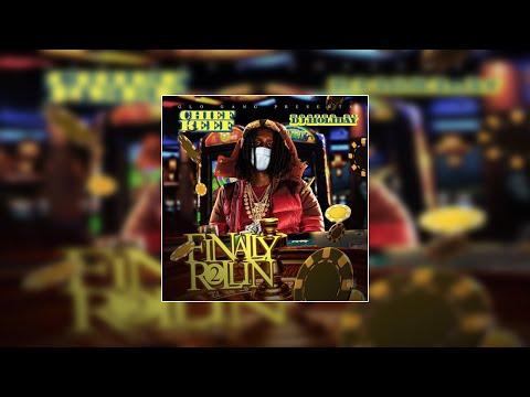 Chief Keef - Finally Rolling 2 [Full Mixtape w/Tracklist]