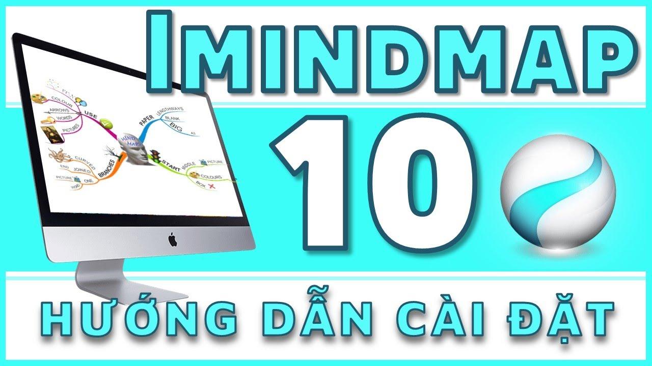 Hướng dẫn cài đặt Imindmap 10 | Trường học PowerPoint