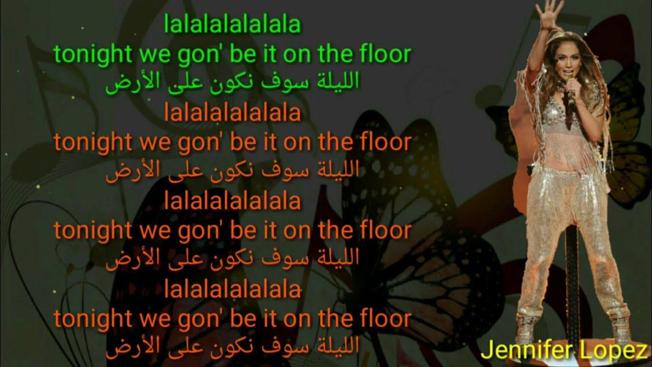On The Floor Lyrics مترجمة Jennifer Lopez Pitbull Youtube