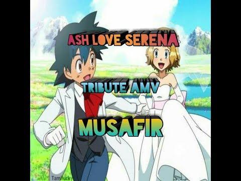 Pokemon Ash love Serena tribute amv in hindi