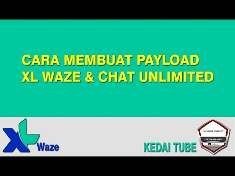 New 2 Metode Membuat Payload Xl Waze Chat Unlimited Tkp Jabar