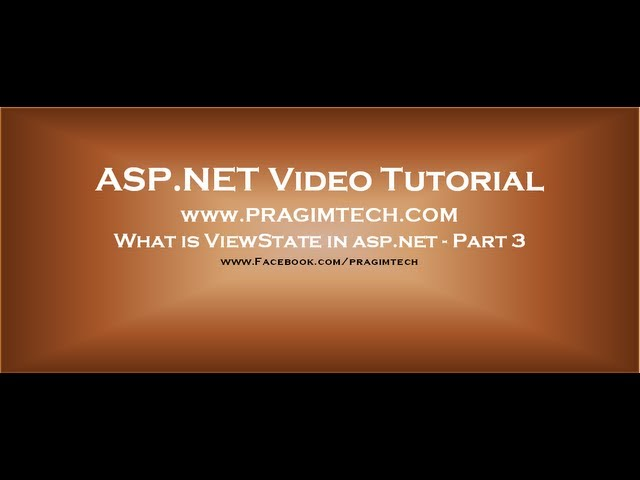 What is viewstate in asp.net - Part 3