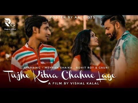 kabir-singh:-tujhe-kitna-chahne-lage-song-||-mithoon-feat.-arijit-singh-||-rajput-gauri