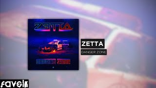 Trap :: Zetta - Danger Zone [FREE DOWNLOAD]